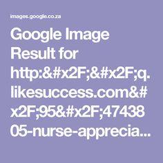 Google Image Result for http://q.likesuccess.com/95/4743805-nurse-appreciation-day-poems.jpg