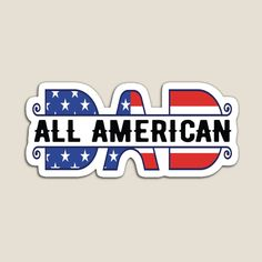 Father's Day Stickers, American Dad, Serious Injury, Fathers Day, Lockers, Magnets, Vibrant Colors, Dads, Children