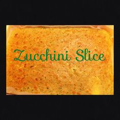 Zucchini Slice (Thermomix Recipe Included)