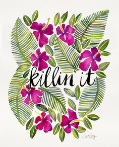 Killin' It – Tropical Pink Art Print