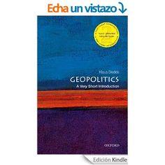 Geopolitics: A Very Short Introduction (Very Short Introductions) eBook: Klaus Dodds: Amazon.es: Libros en idiomas extranjeros