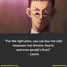 Leorio Hxh, Great Quotes, Inspirational Quotes, Fandom Quotes, Sad Anime Quotes, Yearbook Quotes, Quotes Deep Feelings, Price Quote, Anime Life