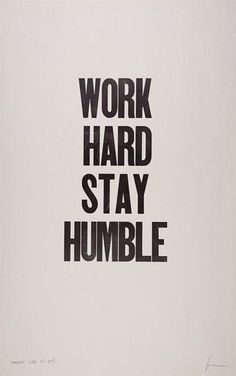 Whenever success is already knocking our doors it's easy to lose track, stay humble.