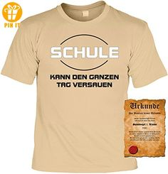 Fun T-Shirt Schule kann den ganzen Tag versauen! mit Urkunde! - T-Shirts mit Spruch   Lustige und coole T-Shirts   Funny T-Shirts (*Partner-Link)