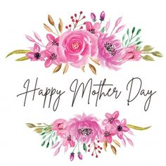 Happy mothers day card with flowers Happy Mothers Day Pictures, Happy Mothers Day Wishes, Happy Mother Day Quotes, Happy Mother's Day Card, Mothers Day Crafts For Kids, Mothers Day Brunch, Mothers Day Cards, Mothers Day Poster, Happy Mother's Day Calligraphy