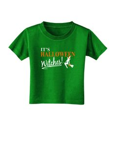 TooLoud It's Halloween Witches Toddler T-Shirt Dark
