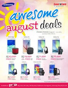 Hi there friends! Start off the month by checking out our Awesome August Deals! Get Free Music Headphones for every purchase of Samsung Galaxy A7, Galaxy E7 and Galaxy E5! Be hip, Be trendy. Check out offer today on: http://savenearn.com.ph/product-category/promos/awesome-august-deals-promos/samsung-awesome-august-deals-promos/ and in Samsung Shop (BQ, ICM) Save 'N Earn BQ, ICM and SM Cebu branches. #Samsung #AugustDeals #savenearnwireless