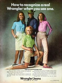 "wremember--the ""W"" is silent! New Wrangler, Wrangler Jeans, 60s And 70s Fashion, Vintage Fashion, Vintage Style, Vintage Vibes, Classic Fashion, Vintage Jeans, Vintage Dresses"