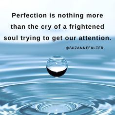 Perfection is nothing more than the cry of a frightened soul trying to get our attention.  #selfcare #letgo #motivation #inspiration #forgiveness #love #selflove #mindfullness #peace #instamood #instagood #inspiration #quote #quoteoftheday #selfactualization #authenticity