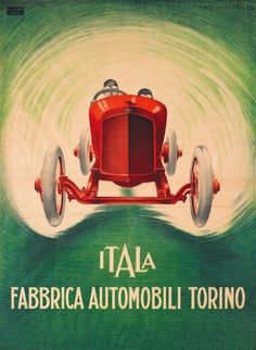 Very Cool Vintage Italian Automobile Poster Vintage Italian Posters, Vintage Advertising Posters, Vintage Travel Posters, Vintage Advertisements, Vintage Ads, Car Posters, Poster Ads, Garage Art, Vintage Italy