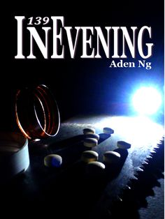 """139: IN EVENING by Aden Ng - """"It's not real."""" That is the line echoed across the world when faced with dreams. So when the world is faced with a pandemic nightmare that causes death in real life, society gets thrown into chaos.  A nightmare, a drug, a family's sin. Timothy Kleve must face the demons of the world, both waking and sleeping, to find the truth and end the nightmare, or risk never waking up again. Dystopian, Horror, Paranormal, Thriller"""
