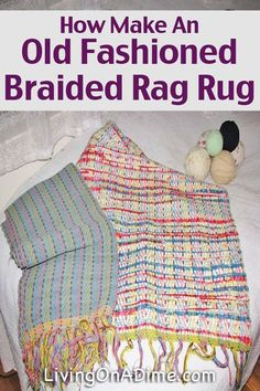 How Make An Old Fashioned Braided Rag Rug