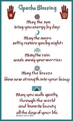 """may you gently walk through the world and know its beauty all the days of your life"" -An Apache Blessing, Native American Native American Prayers, Native American Spirituality, Native American Wisdom, Native American History, American Indians, American Symbols, American Women, American Art, Native American Nursery"