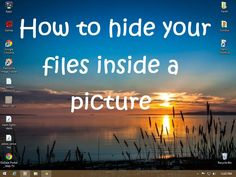 How to Hide Your Files Inside a Picture Easiest way to hide any kind of file inside any picture guarantee no damage to your system if you preform it properly and according to the given instructions - information-technology Computer Projects, Computer Basics, Computer Help, Computer Internet, Computer Tips, Computer Hacking, Hacking Books, Computer Gadgets, Computer Lessons
