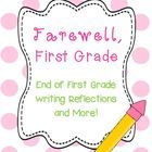 Farewell, First Grade! End of first grade writing reflections and memory book activities $