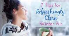Great tips for keeping indoor air fresh & clean this winter. Air Conditioning Services, Heating And Air Conditioning, Fresh And Clean, Heating And Cooling, Air Freshener, Birmingham, Indoor, Cleaning, Cool Stuff