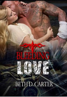 Book 35-Bleeding Love by Beth D. Carter; A book set in the future. Completed 08/08/15. #2015readingchallenge
