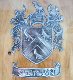 Steyn Femily Crest Pewter Art, Metal Embossing, Family Crest, Crests, Coat Of Arms, The Sentence