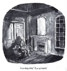 Charles Addams. I always thought that they were one of the most romantic couples.