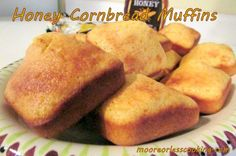 It is soup weather here in Maine, and what is a better accompaniment than cornbread? Honey Cornbread muffins in fact. Served hot with butter and honey! These are delicious, not too sweet and moist....