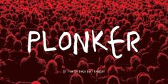 Plonker™ font download