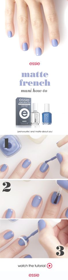 It's time to go matte with a twist of a french mani. For this nail art, start off by applying two coats of essie's marine blue 'pret-a-surfer' nail polish shade, then follow it up with a coat of 'matte about you'. Lastly carefully tape off the nail tip and apply 'pret-a-surfer'. Check out the video and show off this look.