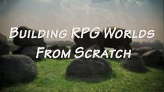 Building RPG Worlds from Scratch   You have a world at your fingertips, or will, when you've finished building it. Running a tabletop RPG is one of the best exercises in world building for a storyteller. #dungeonsanddragons D&D