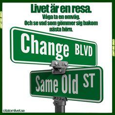 Livet är en resa. Våga ta en omväg. Och se vad som gömmer sig bakom nästa hörn.  Vi gillar när du gillar ;) Dela gärna det här citatet om du tycker om det ❤️ Följ oss för fler citat ❤️     #livet #omväg #våga #modig #mod #unik #citat #citatomlivet #resa #äventyr