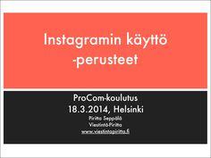 Miten Instagramia käytetään? by Piritta Seppälä via slideshare