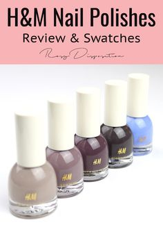 H&M Nail Polishes Review & Swatches | Rosy Disposition