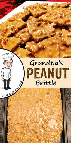 Grandpa's Peanut Brittle This is a classic old fashioned candy recipe. Just 4 ingredients, but absolutely delicious. First appearing in American cookbooks in the early this is one recipe that has stood the test of time. Homemade Peanut Brittle, Microwave Peanut Brittle, Recipe For Peanut Brittle, Peanut Brittle Recipe Without Candy Thermometer, Peanut Butter Fudge, Old Recipes, Vintage Recipes, Cooking Recipes, 1950s Recipes