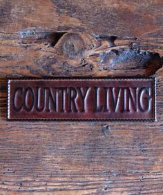 Small 'Country Living' Sign $4.99 by Zulily
