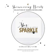 Shimmering Hearts Collection | She Leaves a Little Sparkle Wherever She Goes Print By Dandelion Willows Invitations + Stationery Grateful Heart, Heart Print, Silver Glitter, Dandelion, Stationery, Hearts, Invitations, Sparkle, Collection