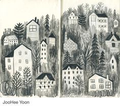 CREATIVITY CLUB You can make beautiful drawings with a simple naive style. This is by JooHee Yoon. The buildings are nestled within the darkness of trees, evenly spaced and yet each house is a little different creating a pattern within the image. Moleskine, Art And Illustration, Sketchbook Inspiration, Art Sketchbook, Joohee Yoon, Beautiful Drawings, Illustrators, Art Journals, Graffiti
