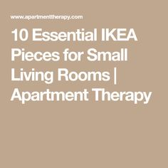 10 Essential IKEA Pieces for Small Living Rooms   Apartment Therapy