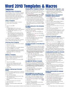Microsoft Word 2010 Templates & Macros Quick Reference Guide (Cheat Sheet of Instructions, Tips & Shortcuts - Laminated Card) by Beezix Inc. $3.60. Author: Beezix Inc. Publication: April 15, 2010. Publisher: Beezix, Inc. (April 15, 2010)