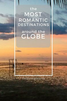 Most Romantic Destinations around the Globe by Travel Bloggers - Romantic settings and experiences are subject to one's character and disposition. Are you looking for a romantic getaway? We've got you covered! We've asked 32 travel bloggers to share their favorite romantic destinations, and we've included them all in this one giant post! Read on and plan ahead! #romantic #destinations #travel #romanticplaces #honeymoon #valentines Romantic Resorts, Romantic Destinations, Romantic Places, Romantic Vacations, Romantic Getaways, Most Romantic, Honeymoon Destinations, Romantic Travel, Romantic Escapes