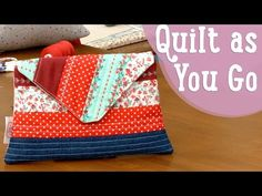 Quilt as You Go - Costura Comigo - YouTube
