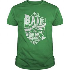 BAADE  #name #tshirts #BAADE #gift #ideas #Popular #Everything #Videos #Shop #Animals #pets #Architecture #Art #Cars #motorcycles #Celebrities #DIY #crafts #Design #Education #Entertainment #Food #drink #Gardening #Geek #Hair #beauty #Health #fitness #History #Holidays #events #Home decor #Humor #Illustrations #posters #Kids #parenting #Men #Outdoors #Photography #Products #Quotes #Science #nature #Sports #Tattoos #Technology #Travel #Weddings #Women