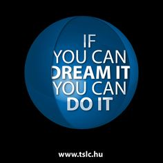 http://tslc.hu/ http://tslc.hu/angol/if-you-can-dream-it-you-can-do-it/