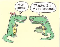 ex husband jokes | Days like These-Daily Accounts by Tanyetta: 10/1/07 - 11/1/07