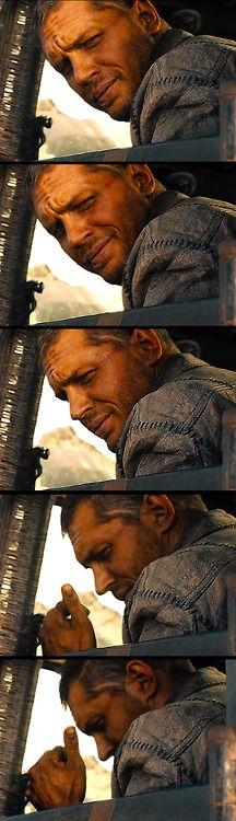 Tom Hardy in Mad Max Fury Road, May 2015. Love this scene when he gives a little smile & thumbs up. ♥♥