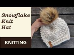 How to Knit: Snowflake Bulky Hat. Circular or DPN Needles. Step-by-step Tutorial. - YouTube Knitting Squares, Poncho Knitting Patterns, Baby Hat Patterns, Loom Knitting, Free Knitting, Knit Patterns, Knitting For Kids, Knitting For Beginners, Knitting Projects