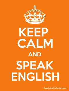 keep+calm+and+speak+english+in+the+classroom.png (600×800)