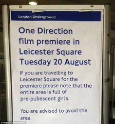 One Direction-mania: Equally, whoever attached this sign to the board probably wasn't empl...