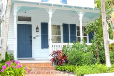 Key West House Colors They Paint The Ceilings Of Porches A Sky Blue To Keep The Spirits Away