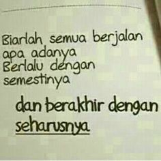 Apa adanya. Semestinya. Seharusnya. Rude Quotes, My Life Quotes, Strong Quotes, People Quotes, Mood Quotes, Funny Quotes, Quotes Lucu, Cinta Quotes, Islamic Inspirational Quotes