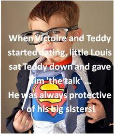 """Cuando Teddy y Victoire empezaron a salir, el pequeño Louis sentó a Teddy y le dio """"la charla""""… Siempre era muy sobreprotector sobre sus hermanas mayores."""