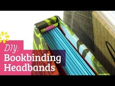 How to Make Your Own Decorative Glued Headbands for Bookbinding