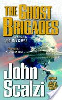 2006: The Ghost Brigades John Scalzi